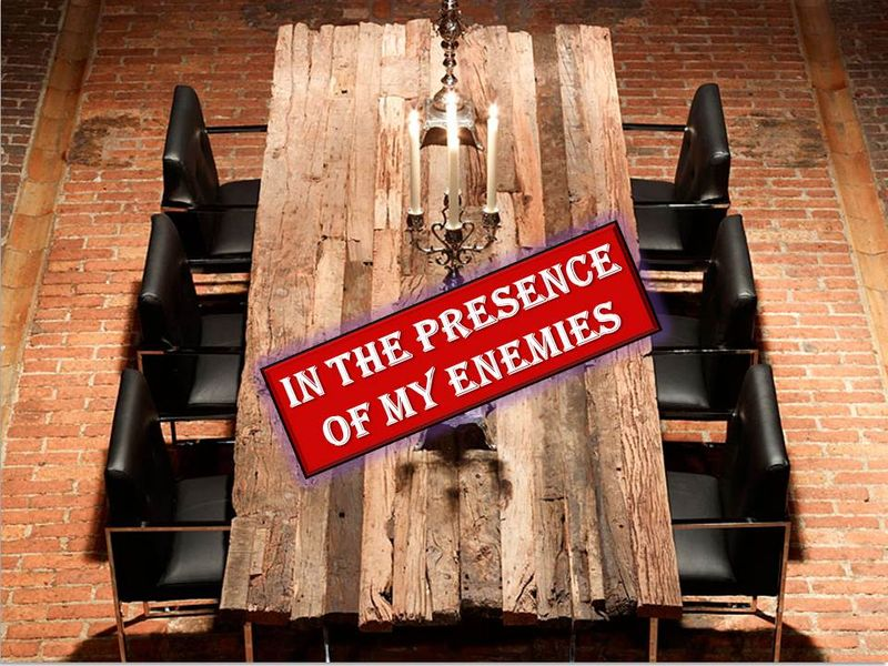 In the Presence of My Enemies Graphic